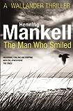 The Man Who Smiled: Kurt Wallander