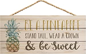 P. Graham Dunn Pineapple Wear Crown Be Sweet Natural 10 x 4.5 Wood Wall Hanging Plaque Sign