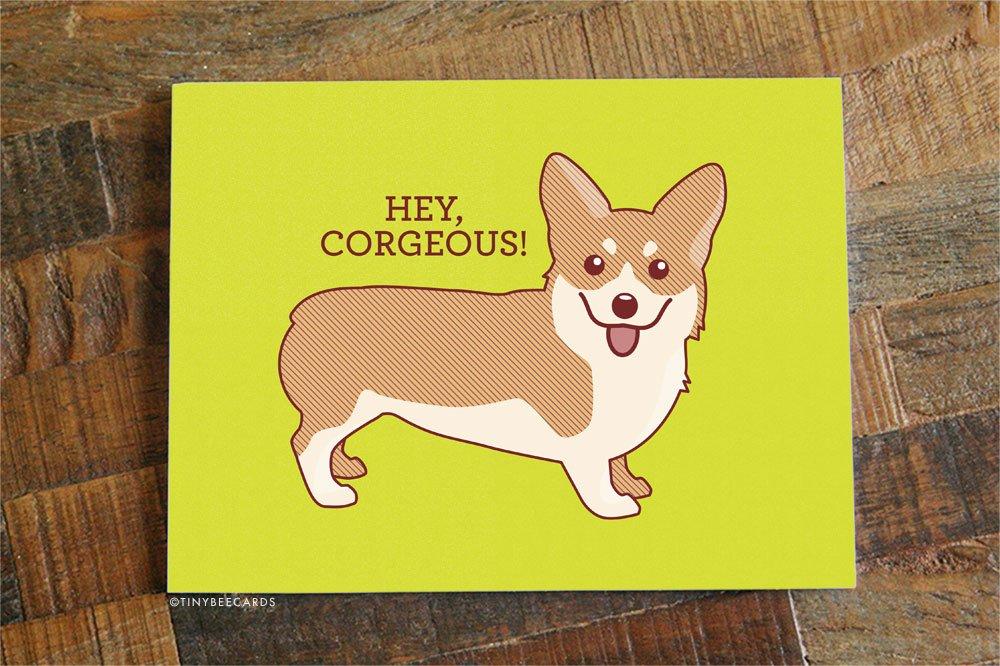 Hey Corgeous Card - Corgi Love, Anniversary, Valentine or Friendship Card