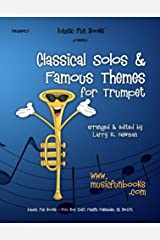 Classical Solos & Famous Themes for Trumpet Kindle Edition