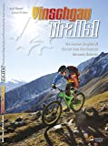 Guidebook Vinschgau Trails!: Das Trailparadies