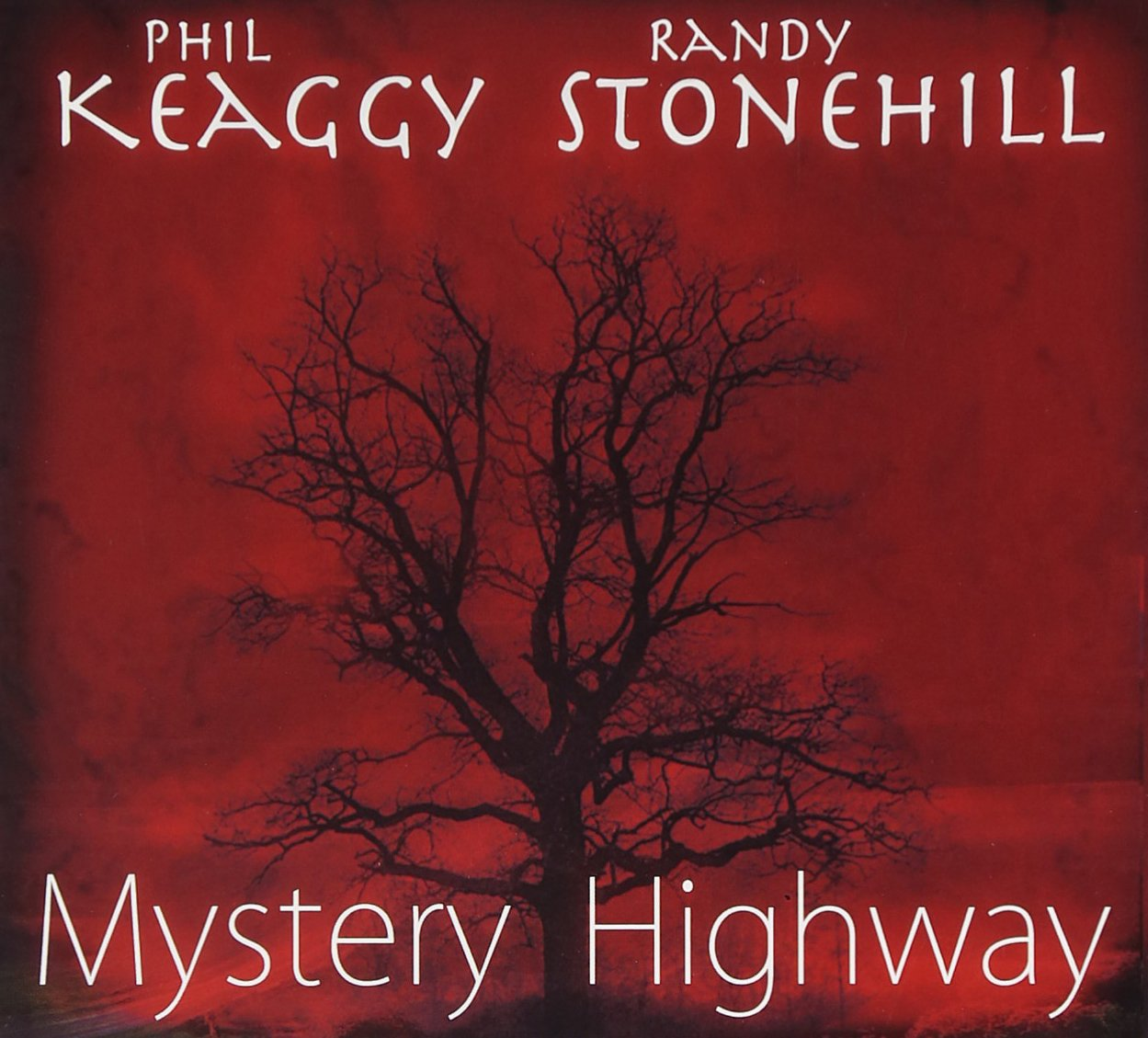 phil keaggy randy stonehill mystery highway com music