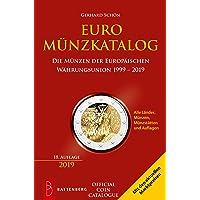 Euro Münzkatalog: Die Münzen der Europäischen Währungsunion 1999 - 2019