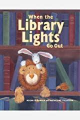 When the Library Lights Go Out Paperback