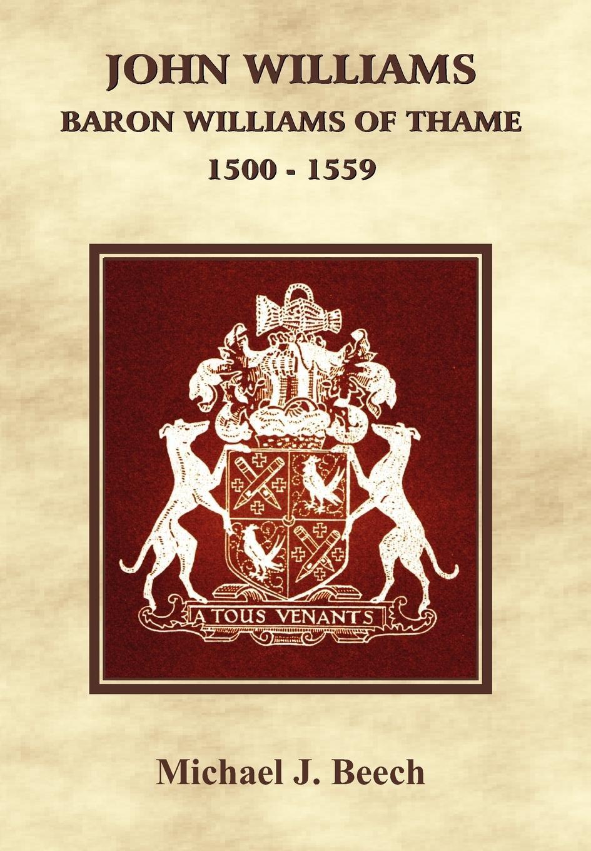 Read Online John Williams Baron Williams of Thame 1500 - 1559 ebook