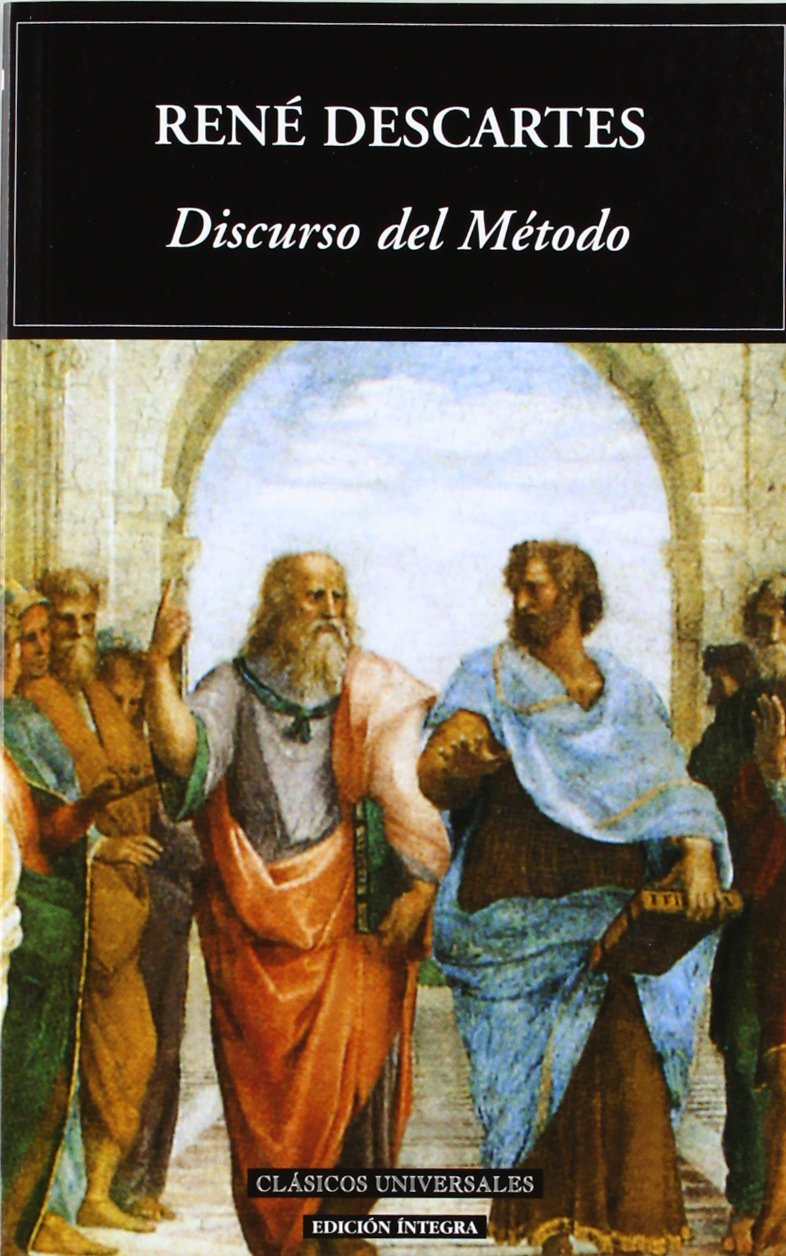 Discurso Del Metodo / Discourse on Method (Clasicos Universales / Universal Classics) (Spanish Edition) Text fb2 book