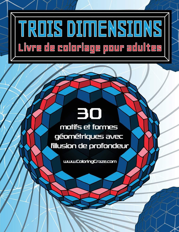 Trois Dimensions Livre De Coloriage Pour Adultes 30
