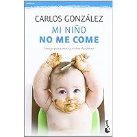 Mi niño no me come: Consejos para prevenir y resolver el problema (Prácticos)