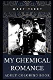 My Chemical Romance Adult Coloring Book: Legendary Rock Band and Multiple Awards Winners Inspired Coloring Book for…