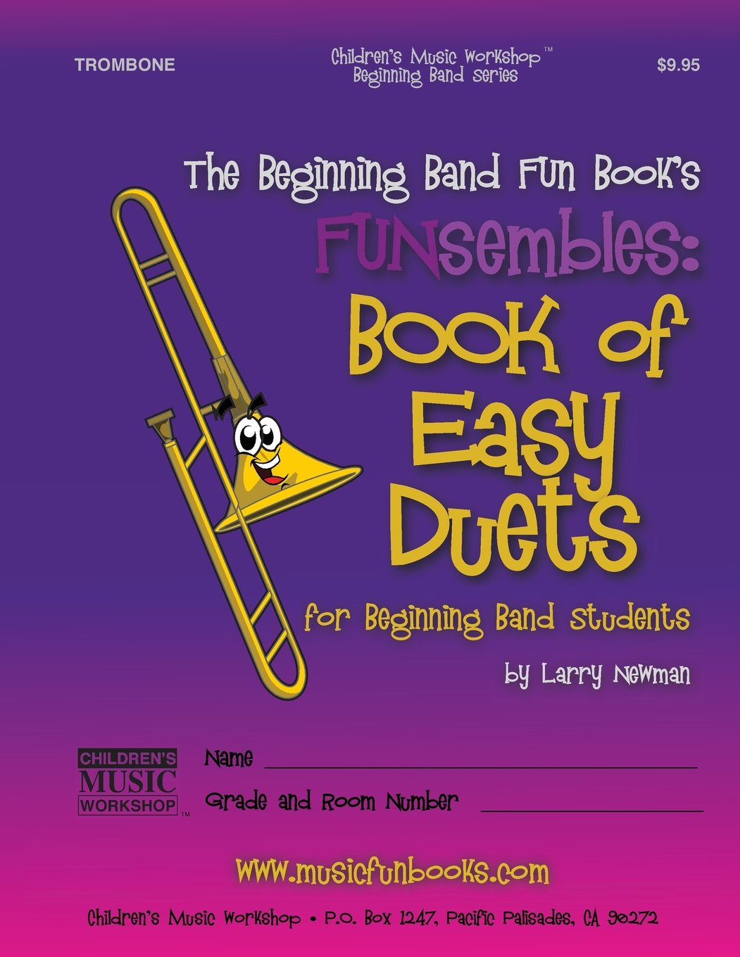 The Beginning Band Fun Book's FUNsembles: Book of Easy Duets (Trombone): for Beginning Band Students