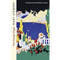This Rough Magic: A completely unputdownable adventure set in the South of France