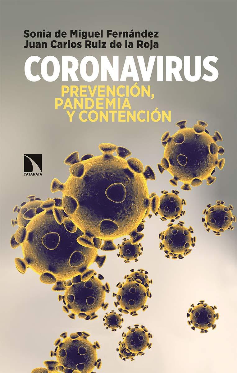 Coronavirus: Prevención, pandemia y contención: 780 Mayor: Amazon.es: de Miguel Fernández, Sonia, Ruiz de la Roja, Juan Carlos: Libros