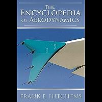 The Encyclopedia of Aerodynamics