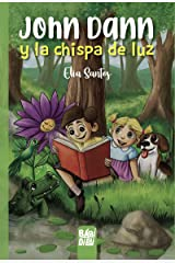 John Dann y la chispa de luz (Spanish Edition) Paperback