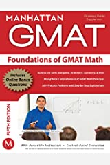 Foundations of GMAT Math (Manhattan Prep GMAT Strategy Guides) Kindle Edition
