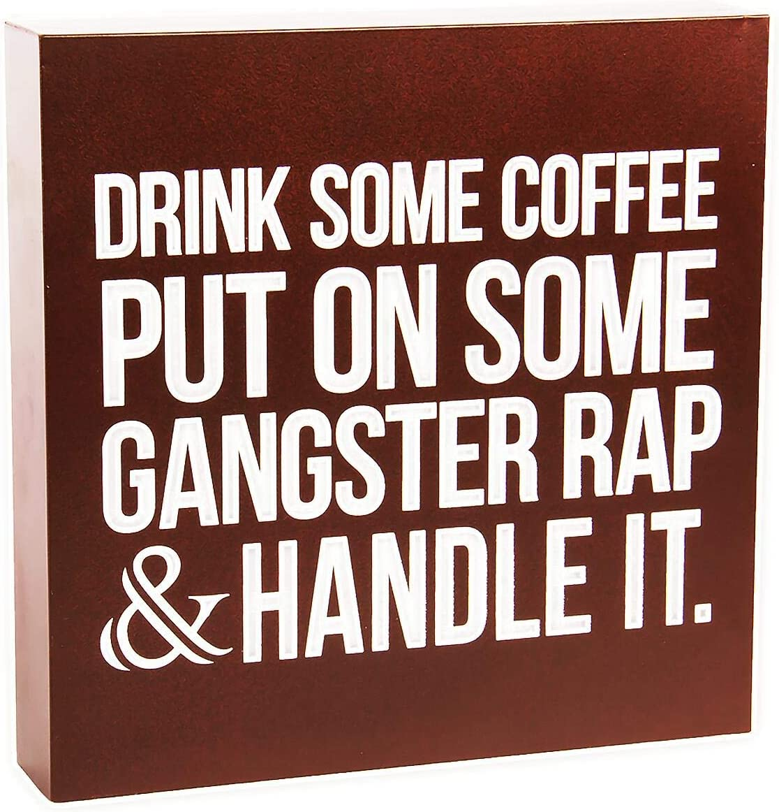 Coffee Sign Decor Coffee Box Decor Drink Some Coffee Put On Some Gangster Rap Coffee Box Sign, Farmhouse Coffee Sign Wall Decor,Funny Metal Coffee Box Plaque Home Desk Decoration or Coffee Bar Sign