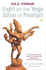 Light on the Yoga Sutras of Patanjali Kindle Edition