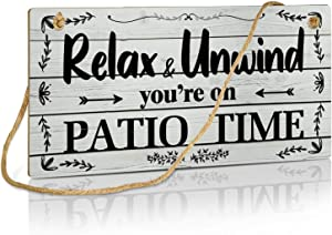 Putuo Decor Patio Wall Decor, Hanging Plaque Sign for Home, Bar, Pub, Porch, Outdoor Living, 10x5 Inches - Relax Unwind You're on Patio Time