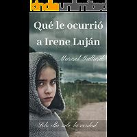 Qué le ocurrió a Irene Luján