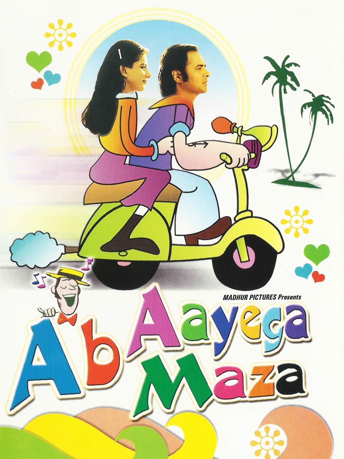 Ab Aayega Maza