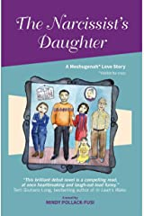 The Narcissist's Daughter: A Meshugenah Love Story Kindle Edition