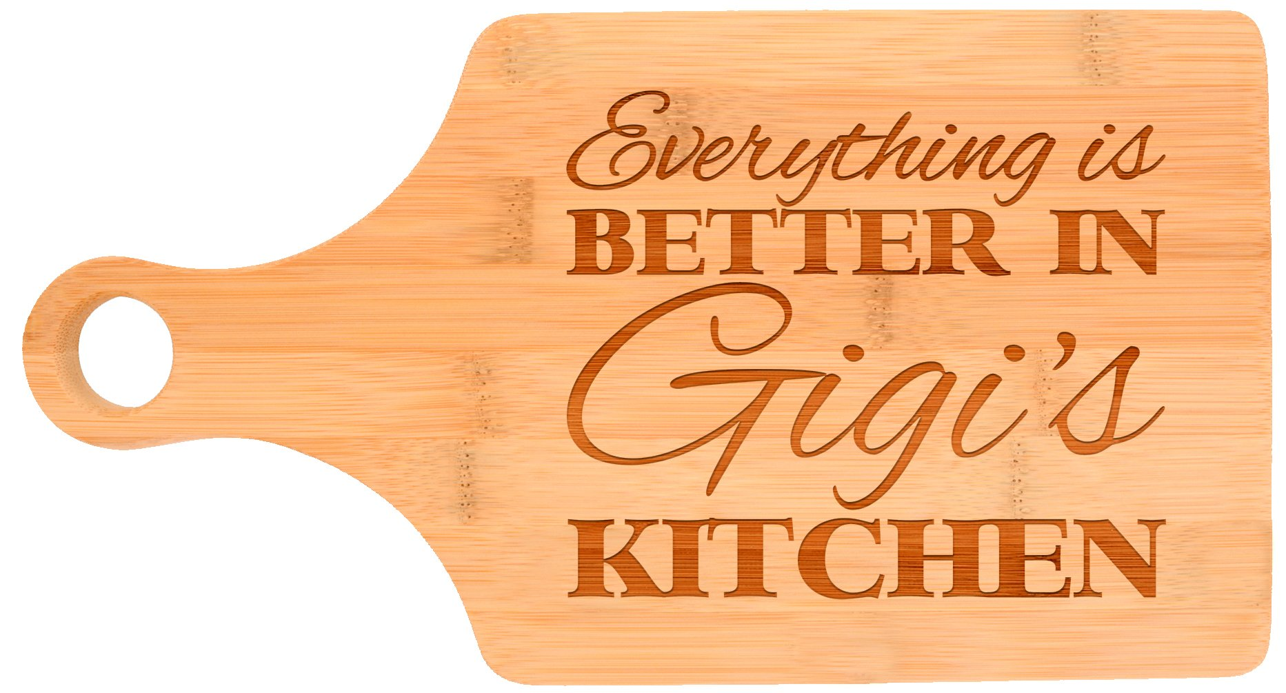 Everything Is Better in Gigi's Kitchen Décor Grandma Gift Paddle Shaped Bamboo Cutting Board Bamboo