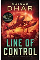 Line of Control- A Thriller on the Coming War in Asia Kindle Edition