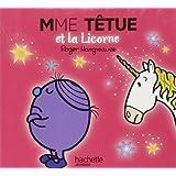Collection Monsieur Madame (Mr Men & Little Miss): Mr Men French/Mme Tetue ET LA Licorne (Monsieur Madame Paillettes)