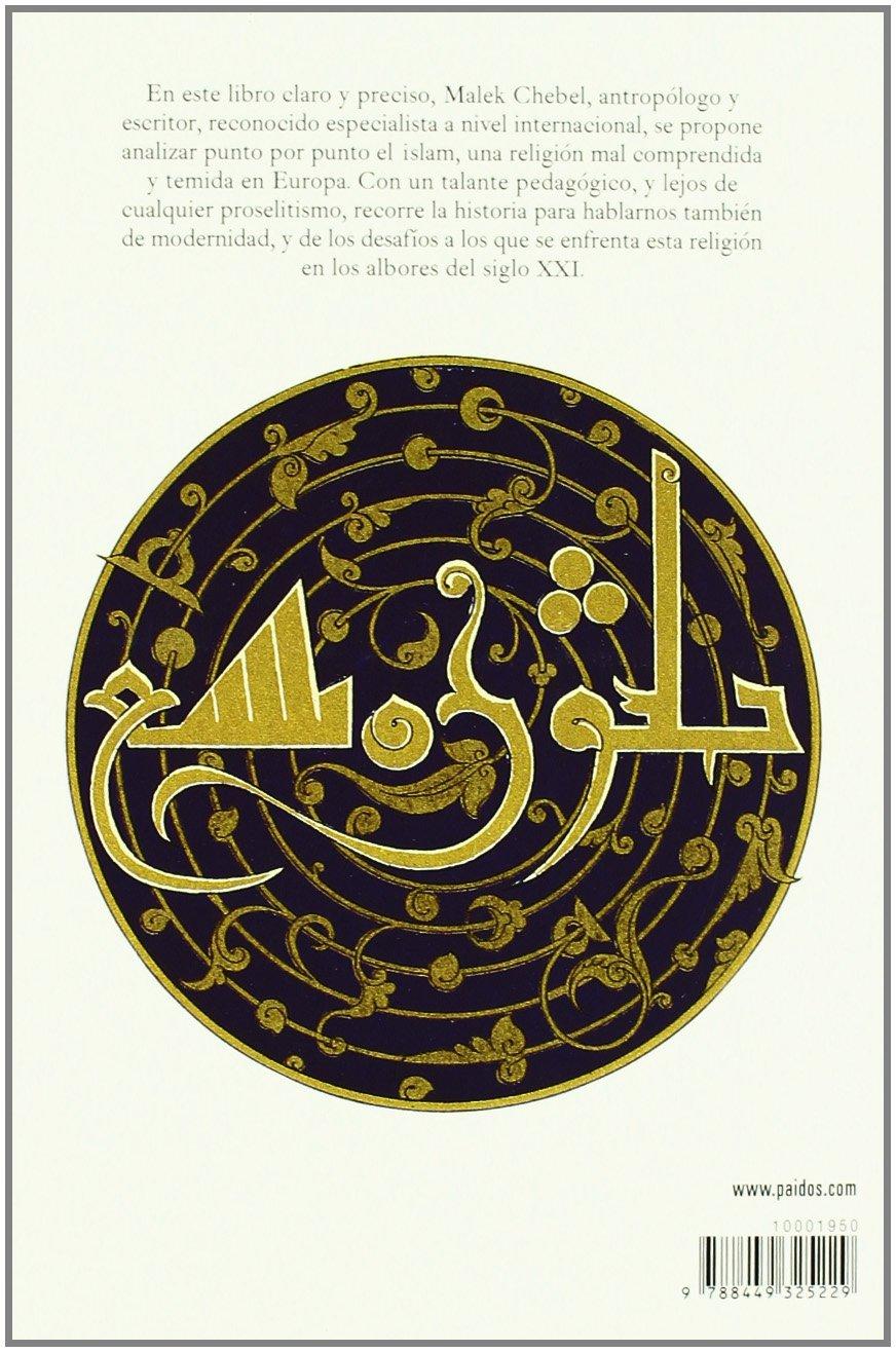 El islam: Historia y modernidad (Contextos): Amazon.es: Chebel, Malek, Millán Risco, Ana: Libros
