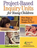 Project-Based Inquiry Units for Young