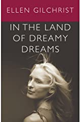 In the Land of Dreamy Dreams Kindle Edition