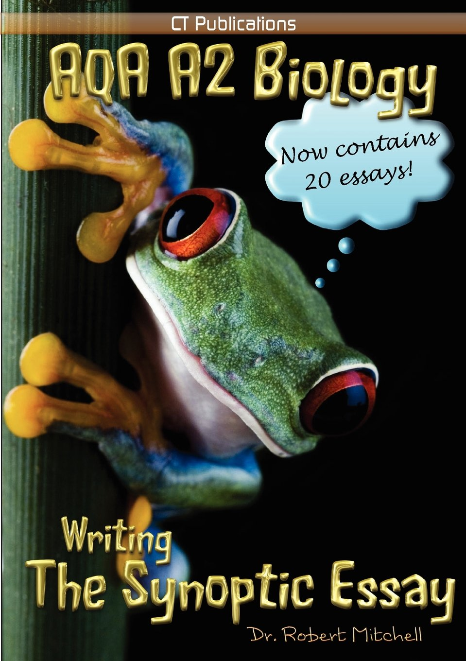 aqa a biology writing the synoptic essay robert mitchell  aqa a2 biology writing the synoptic essay robert mitchell 9781907769009 amazon com books