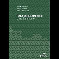 Plano Básico Ambiental e monitoramento (Série Universitária)
