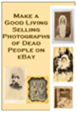Make a Good Living Selling Photographs of Dead People on eBay