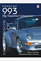 Porsche 993: King of Porsche (Essential Companion) Paperback