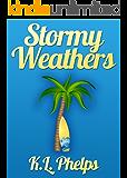 Stormy Weathers (A Kimberly Weathers Novel Book 1)