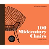 100 Midcentury Chairs: And Their Stories