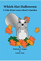 Which Hat Halloween: A Tale from Laura Bear's Garden Kindle Edition