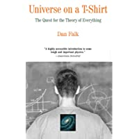 Universe on a T-Shirt: The Quest for the Theory of Everything