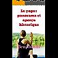 Le yoga:  panorama et aperçu historique (French Edition)