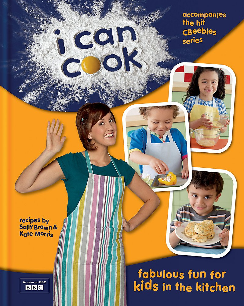 I Can Cook!: Amazon co uk: Sally Brown, Kate Morris