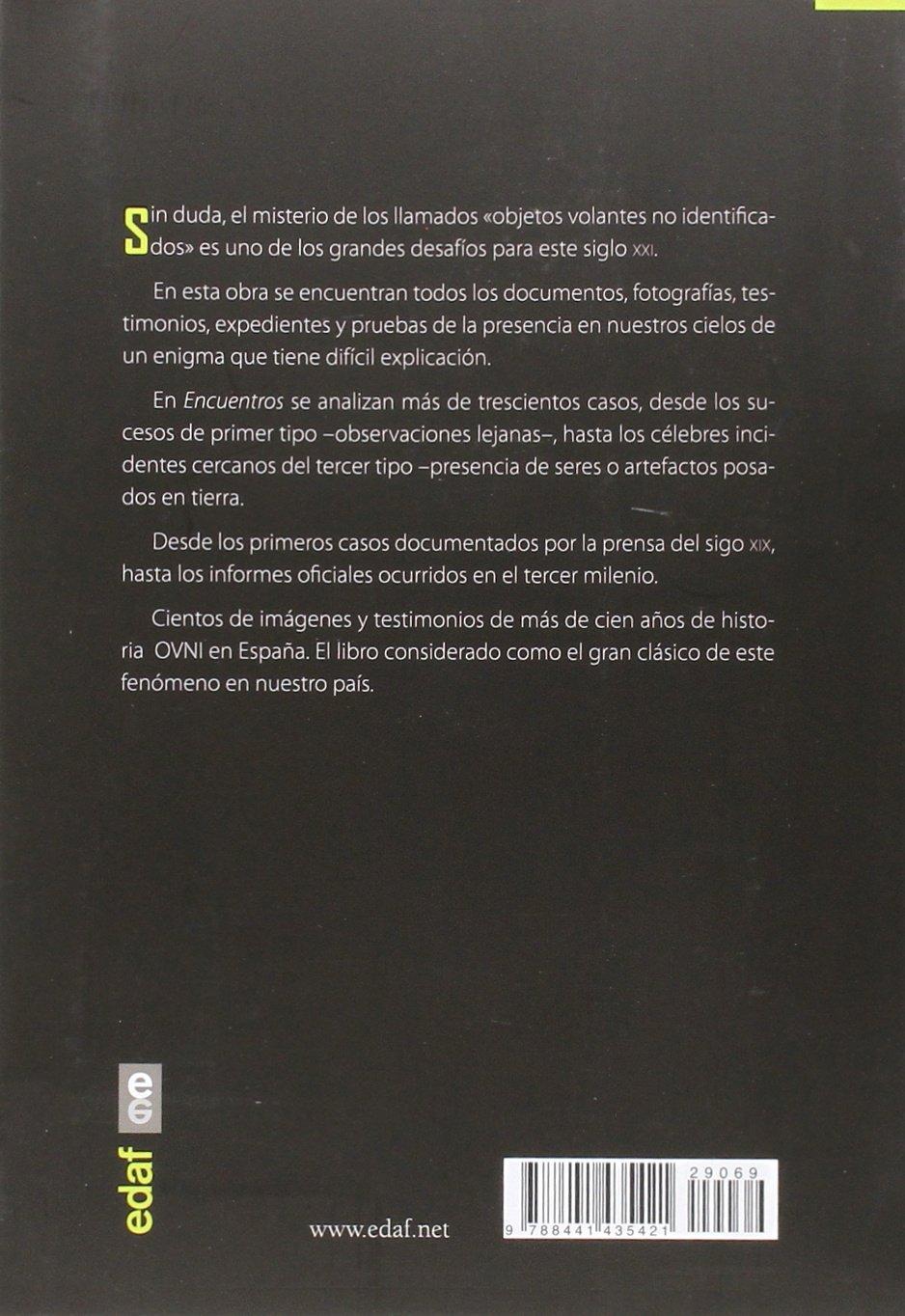 ENCUENTROS OVNI. LA HISTORIA DE LOS OVNI EN ESPAÑA Iker ...