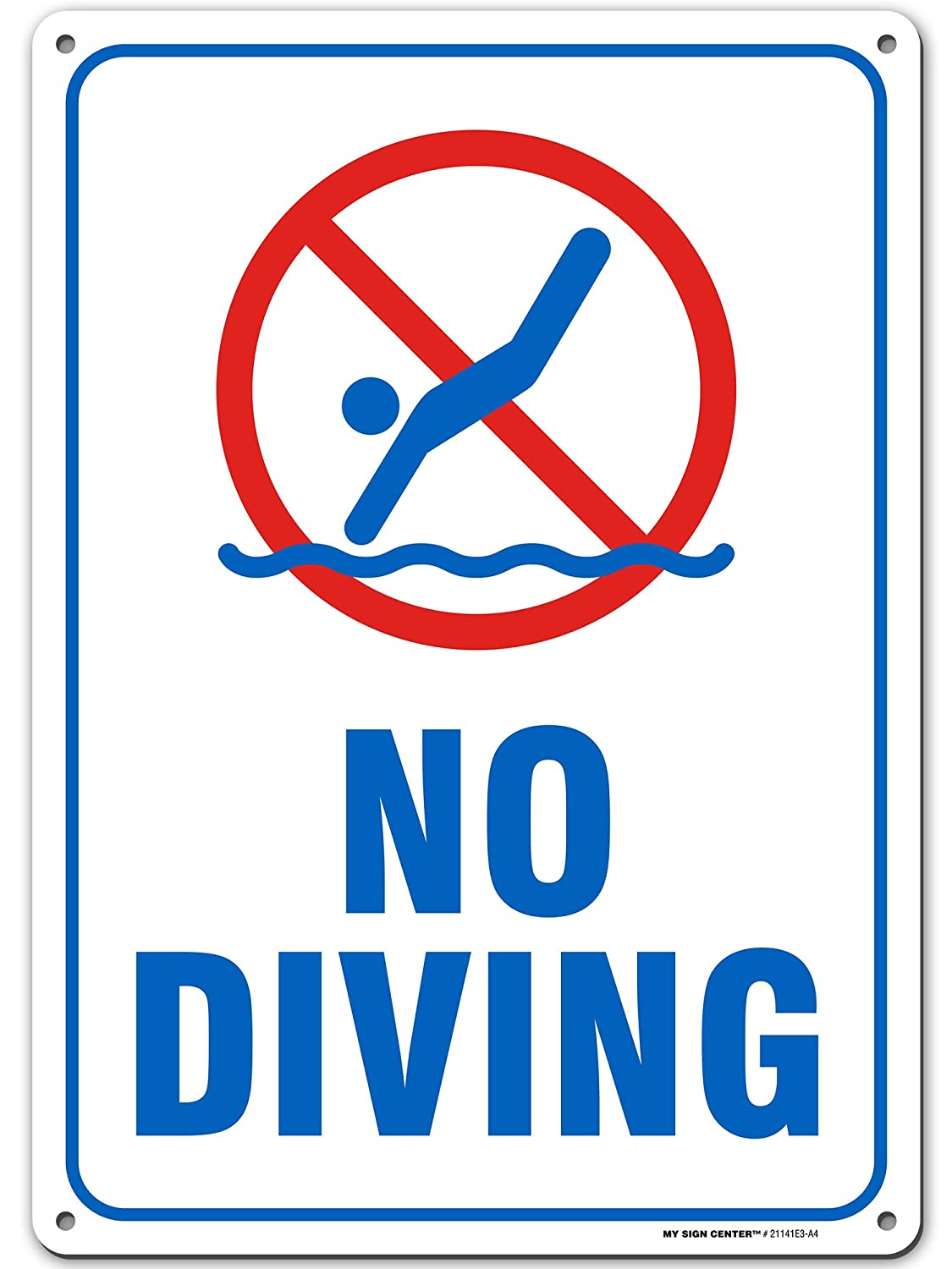"Caution No Diving Sign, Made Out of .040 Rust-Free Aluminum, Indoor/Outdoor Use, UV Protected and Fade-Resistant, 10"" x 14"", by My Sign Center"