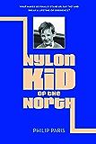 Nylon Kid of the North