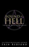 Bound By Hell (The Mary Wiles Chronicles Book 2)