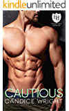 Cautious: An Everyday Heroes World Novel (The Everyday Heroes World)