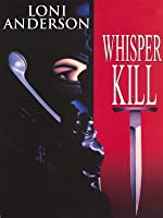 Whisperkill (A Whisper Kills)