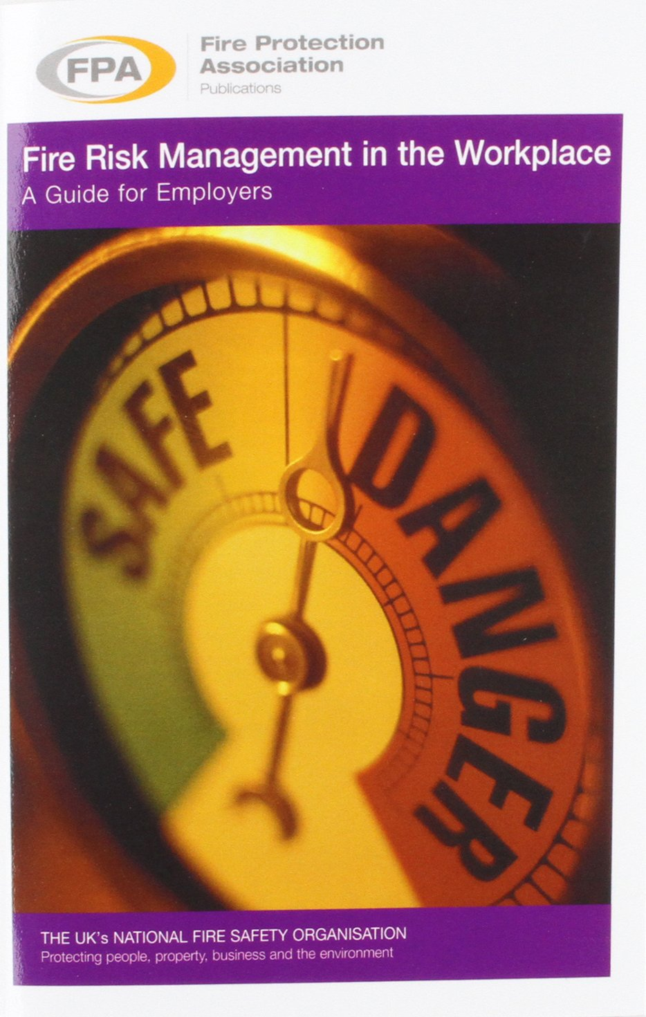 Fire Risk Management in the Workplace. a Guide for Employers (Fpa Library  of Fire Safety): Amazon.co.uk: Adair Lewis, William Dailey: 9781902790404:  Books