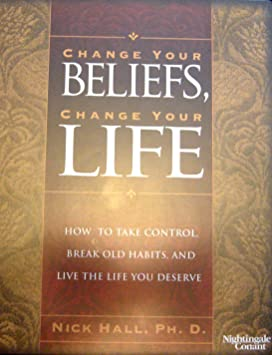 Change your beliefs change your life