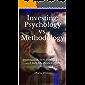Investing: Psychology vs. Methodology: Investing is 90% Psychology and 10% Methodology!!!